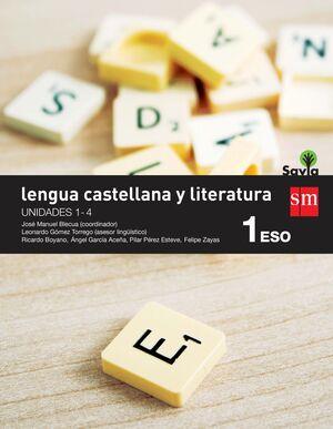 LENGUA CASTELLANA Y LITERATURA 1º ESO. T. SM ´15