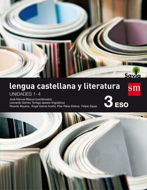 LENGUA CASTELLANA Y LITERATURA 3º ESO. T. SM ´15