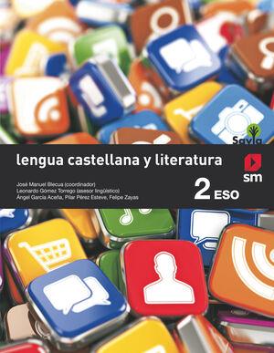 LENGUA CASTELLANA Y LITERATURA 2º ESO. SM ´16