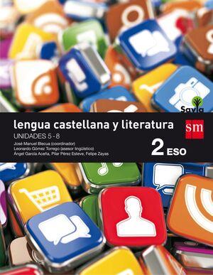 LENGUA CASTELLANA Y LITERATURA 2º ESO. T. SM ´16