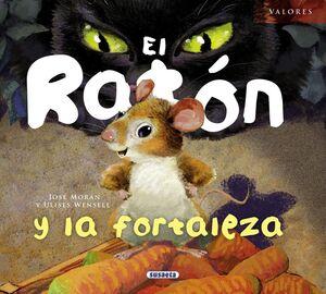 EL RATÓN Y LA FORTALEZA