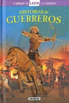 HISTORIAS DE GUERREROS