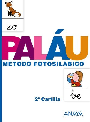 PALÁU, MÉTODO FOTOSILÁBICO 2ª CARTILLA ´13