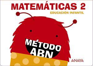 MATEMÁTICAS 2. MÉTODO ABN. CUADERNOS 1, 2 Y 3. ANAYA ´16