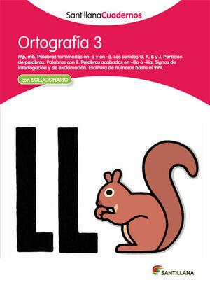 ORTOGRAFÍA 3 SANTILLANA CUADERNOS