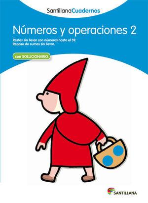 NUMEROS Y OPERACIONES 2 SANTILLANA CUADERNOS