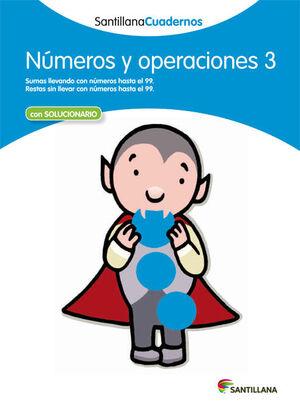 NUMEROS Y OPERACIONES 3 SANTILLANA CUADERNOS