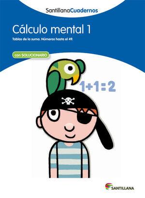 CALCULO MENTAL 1 SANTILLANA CUADERNOS