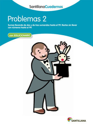 PROBLEMAS 2 SANTILLANA CUADERNOS
