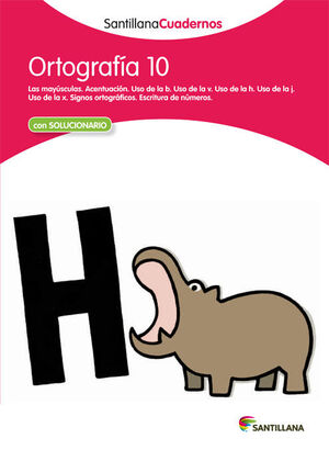 ORTOGRAFIA 10 SANTILLANA CUADERNOS