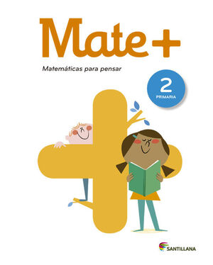 MATE+ 2º PRIMARIA. SANTILLANA ´15