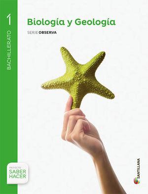 BIOLOGÍA Y GEOLOGÍA 1º BACHILLERATO. SERIE OBSERVA. SANTILLANA ´15