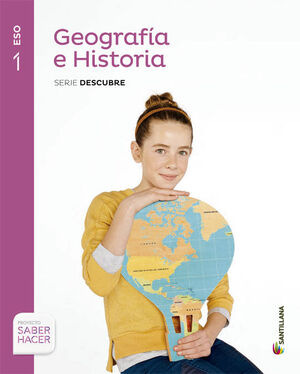 GEOGRAFIA E HISTORIA 1º ESO. DESCUBRE. SANTILLANA ´15