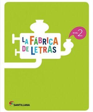 LA FÁBRICA DE LETRAS. NIVEL 2. PAUTA. SANTILLANA ´16
