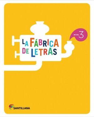 LA FÁBRICA DE LETRAS. NIVEL 3. PAUTA. SANTILLANA ´16