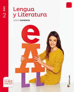 LENGUA Y LITERATURA 2º ESO. COMENTA. CEUTA - MELILLA. SANTILLANA ´16