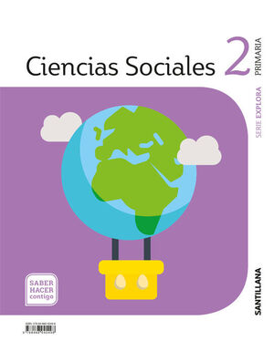 CIENCIAS SOCIALES 2º PRIMARIA. EXPLORA. SANTILLANA ´18