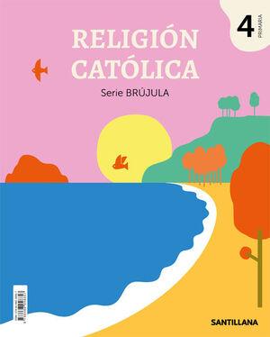 RELIGIÓN 4º PRIMARIA. SERIE BRÚJULA. SANTILLANA ´19