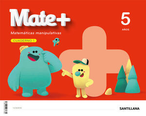 MATE+ 5 AÑOS. CUADERNO 1. SANTILLANA ´20