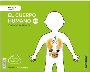 ¡CUÁNTO SABEMOS! 3.0 NIVEL 3. EL CUERPO HUMANO. SANTILLANA ´21