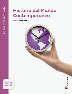 HISTORIA DEL MUNDO CONTEMPORANEO 1º BACHILLERATO. SERIE DESCUBRE. SANTILLANA ´15