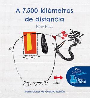 A 7.500 KILÓMETROS DE DISTANCIA