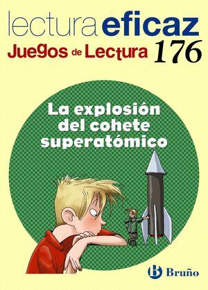 LA EXPLOSIÓN DEL COHETE SUPERATÓMICO JUEGO DE LECTURA