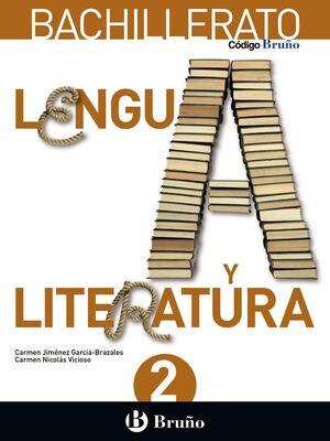 LENGUA Y LITERATURA 2º BACHILLERATO. BRUÑO ´16