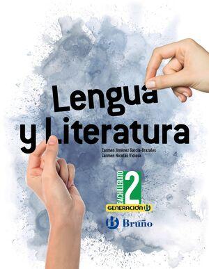 LENGUA Y LITERATURA 2º BACHILLERATO. BRUÑO ´21