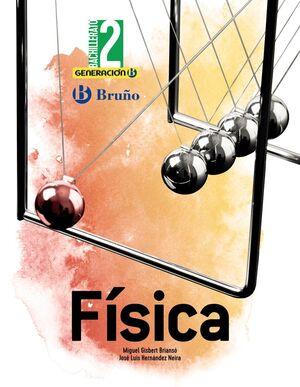 FÍSICA 2º BACHILLERATO. BRUÑO ´21