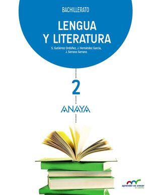 LENGUA Y LITERATURA 2º BACHILLERATO. ANAYA ´16