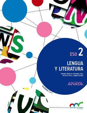 LENGUA Y LITERATURA 2º ESO. T. ANAYA ´16