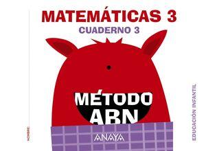 MATEMÁTICAS 3. MÉTODO ABN. CUADERNO 3. ANAYA ´16