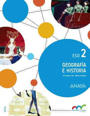 GEOGRAFÍA E HISTORIA 2º ESO. ANAYA ´16