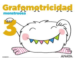 GRAFOMOTRICIDAD MONSTRUOSA 3. ANAYA ´17