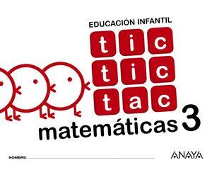 MATEMÁTICAS 3. TIC TIC TAC. ANAYA ´17