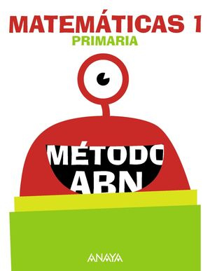 MATEMÁTICAS ABN 1º PRIMARIA. ANAYA ´18