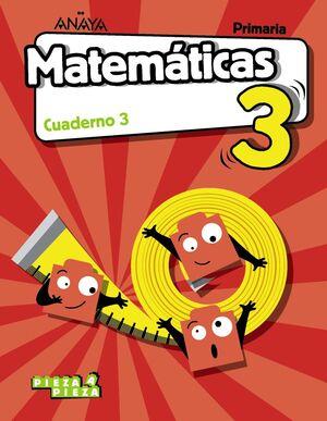 MATEMÁTICAS 3º PRIMARIA. CUADERNO 3. ANAYA ´18