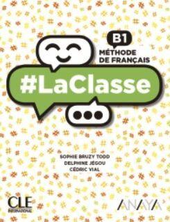 LA CLASSE B1 LIVRE DE L'ÉLÈVE. CLE´19
