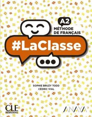 LA CLASSE A2. LIVRE DE L'ÉLÈVE. CLE ´19