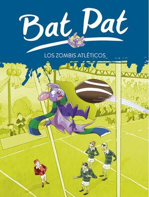 LOS ZOMBIS ATLÉTICOS (SERIE BAT PAT 11)