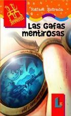 GAFAS MENTIROSAS, LAS