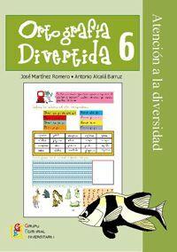 ORTOGRAFÍA DIVERTIDA, 6