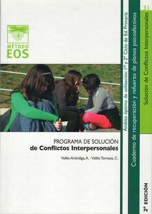 PROGRAMA DE SOLUCIÓN DE CONFLICTOS INTERPERSONALES I