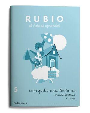 RUBIO COMPETENCIA LECTORA 5. MUNDO FANTASÍA