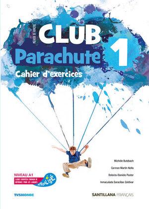 CLUB PARACHUTE 1º ESO. CAHIER D'EXERCICES. SANTILLANA ´19