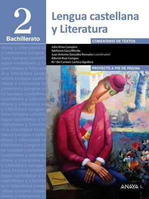 LENGUA CASTELLANA Y LITERATURA 2º BACHILLERATO. MEC. ALGAIDA ´16