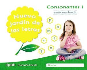 LECTOESCRITURA. CONSONANTES 1. PAUTA MONTESSORI. NUEVO JARDÍN DE LAS LETRAS ´17