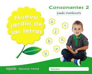 LECTOESCRITURA. CONSONANTES 2. PAUTA MONTESSORI. NUEVO JARDÍN DE LAS LETRAS ´17