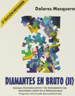 DIAMANTES EN BRUTO (II)-SEGUNDA EDICIÓN REVISADA